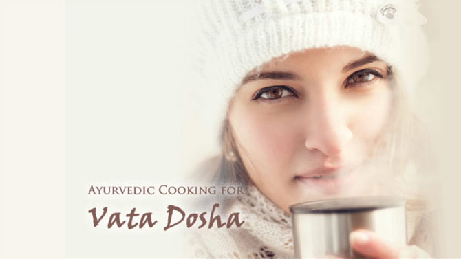 ayurvedic-cooking-for-vata-dosha